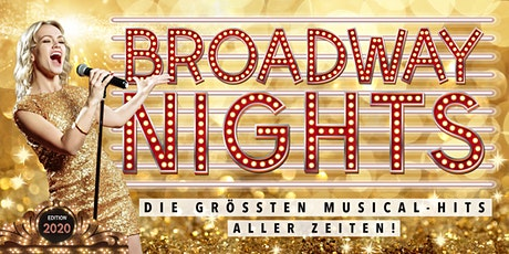 BROADWAY NIGHTS - Die größten Musical-Hits aller Zeiten | Mannheim Tickets