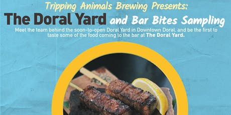 Tripping Animals Presents: The Doral Yard Bar Bites & Sampling tickets