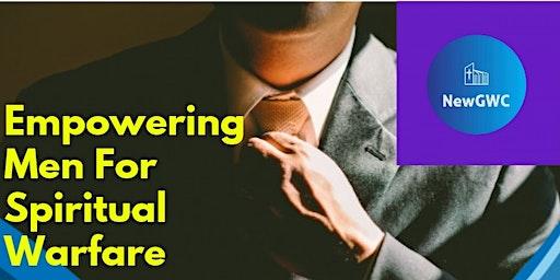 Empowering Men for Spiritual Warfare