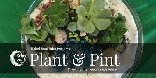 Plant & Pint