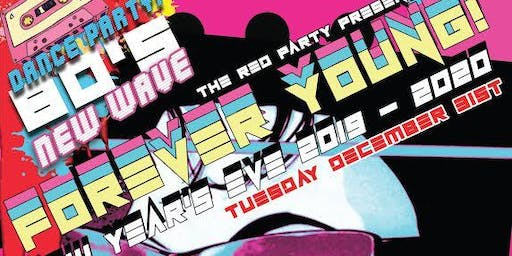 The Red Party Presents: Forever Young!