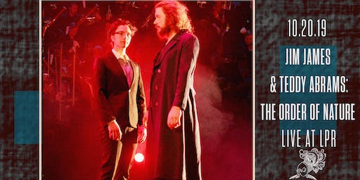 Jim James and Teddy Abrams: The Order of Nature - *Sold Out*