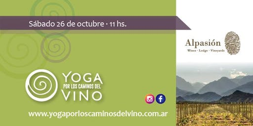 Yoga por los Caminos del Vino - Alpasión Wines - Lodge - Vineyards