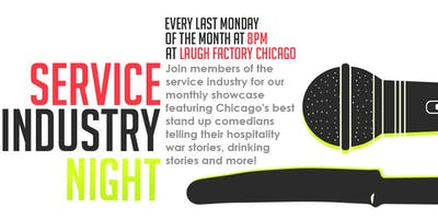 Service Industry Night Standup Comedy at Laugh Factory Chicago