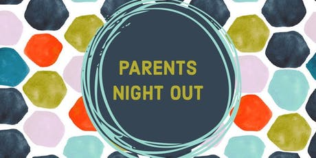 PARENTS NIGHT OUT BURBANK tickets