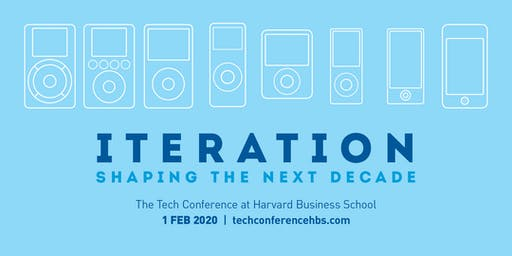 Iteration: Shaping the Next Decade | Tech Conference at HBS