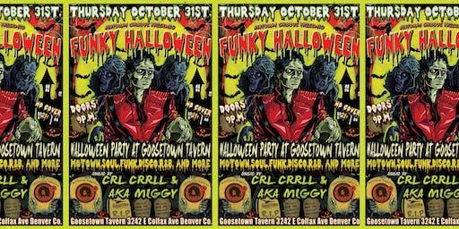 Motown Groove and Goosetown Present: Funky-Ween Halloween PARTY