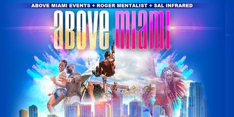 ABOVE MIAMI  (Soca til Sunrise tickets