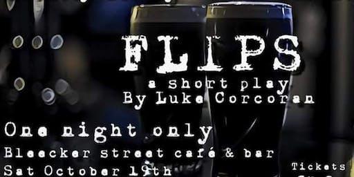 FLIPS a short play by Luke Corcoran