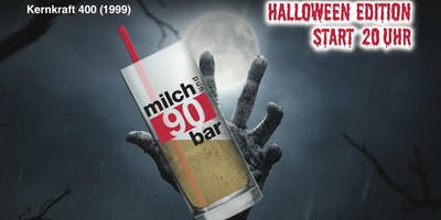 Milchbar90 Halloween Edition - VVK Tickets 4 €!