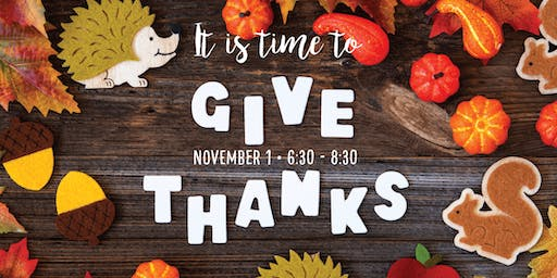 A Time to Give Thanks | First Friday Fellowship