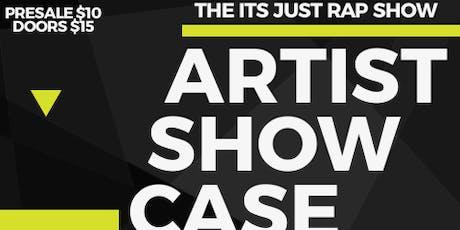 IT'S JUST RAP SHOW - ARTIST SHOWCASE tickets
