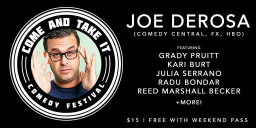 JOE DEROSA (Comedy Central, HBO, The Pete Holmes Show) with Special Guests!