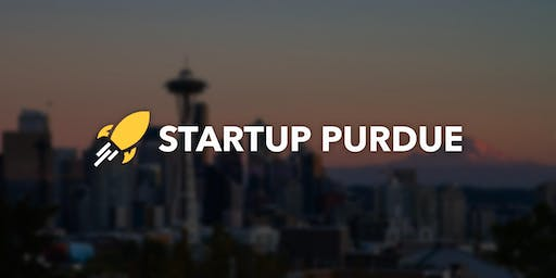 Seattle Startup Purdue Entrepreneurship Meetup