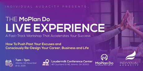 Individual Audacity Presents… The MoPlan Do Live Experience Atlanta, GA tickets