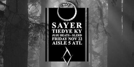 Sayer, Tiedye Ky, JuJu Beats, SLZRD at Aisle 5 tickets