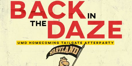 'Back in the Daze' | UMD Homecoming Tailgate & Game After Party tickets