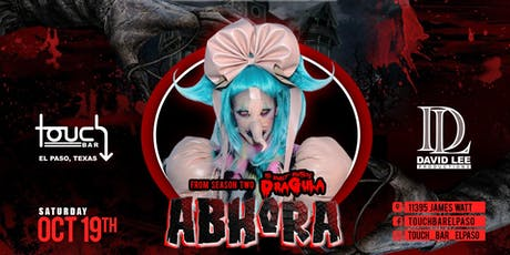 Abhora • Dragula S2 & The Drag Queen of the Year Winner  • Live at Touch Bar El Paso tickets