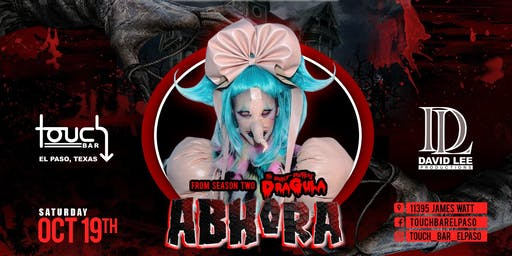 Abhora • Dragula S2 & The Drag Queen of the Year Winner  • Live at Touch Bar El Paso