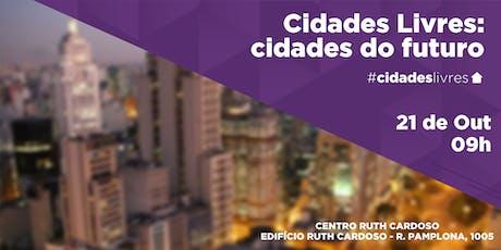 Cidades Livres São Paulo ingressos