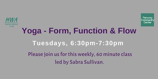 Yoga - Form, Function, & Flow