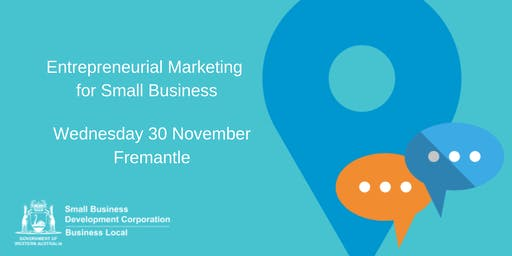 Entrepreneurial Marketing for Small Business