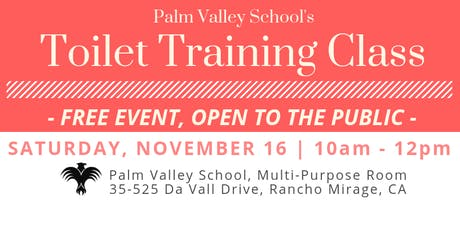 Palm Valley School's  Toilet Training Class tickets