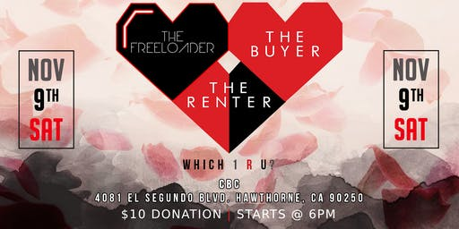 FREELOADERS, RENTERS AND BUYERS