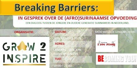 Breaking Barriers: in gesprek over de (afro) Surinaamse opvoeding tickets