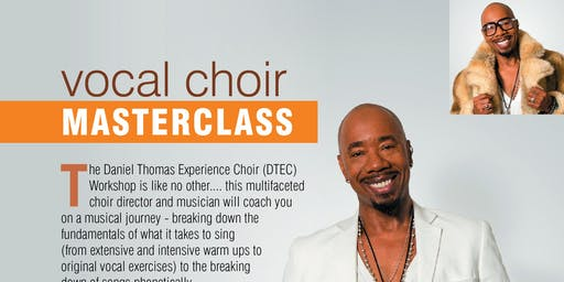 Vocal Choir Master Class.. DON'T MISS IT. SATURDAY 23rd NOVEMBER 2019