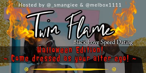 Twin Flame , A Black Love Speed Dating Event