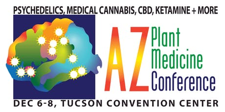 AZ Plant Medicine Conference, Psychedelics, Medical Cannabis, CBD, Ketamine & More tickets