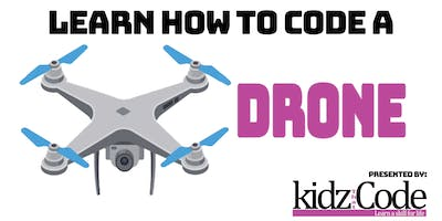 Learn How To Code A: Drone - Introduction to Coding
