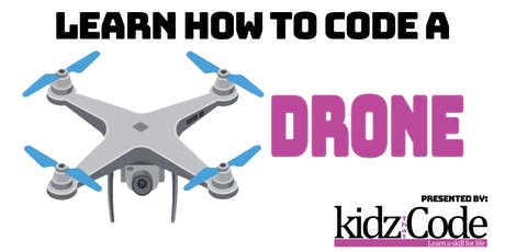 Learn How To Code A: Drone - Introduction to Coding tickets