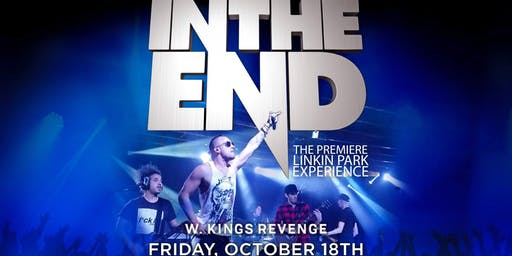 In The End - Tribute to Linkin Park w. King's Revenge