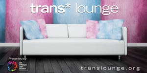 Trans* Lounge presents Self-Care Saturday