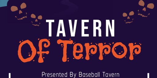 Tavern Of Terror - Oct 26th Halloween Party