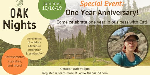 OAK Nights - October Event - One Year Anniversary!