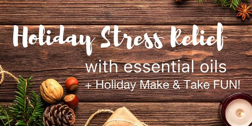 Holiday Stress Relief + Make & Take