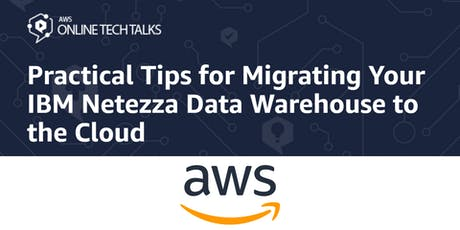 Practical Tips for Migrating Your IBM Netezza Data Warehouse to the Cloud tickets
