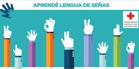 Curso de Lengua de Señas Argentina Nivel 1 (26/10/19) 10 a 12HS entradas