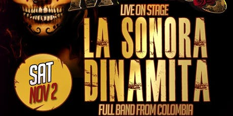 La Sonora Dinamita. Dia De Los Muertos Saturday Nov 2 tickets