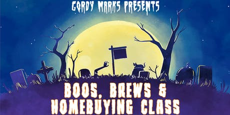 Boo's, Brews, & Home Buying Class tickets