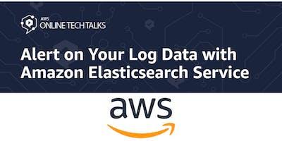 Alert on Your Log Data with Amazon Elasticsearch Service