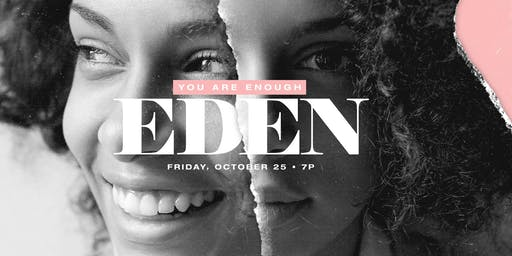 Eden Volunteers 2019: A Gathering of Whole-Hearted Women - Sign Ups