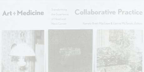 Art + Medicine Collaborative Practice: BOOK LAUNCH and RECEPTION tickets
