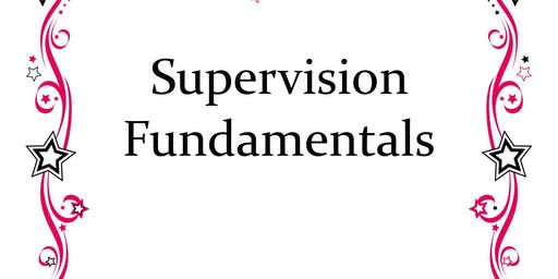 Supervision Fundamentals