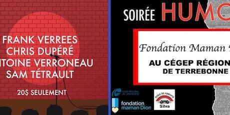 Soirée d'humour//Fondation maman Dion billets