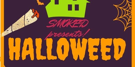 SMOKED presents : HalloWeed tickets