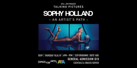 """""""Talking Pictures""""   SOPHY HOLLAND  --An Artists Path-- tickets"""